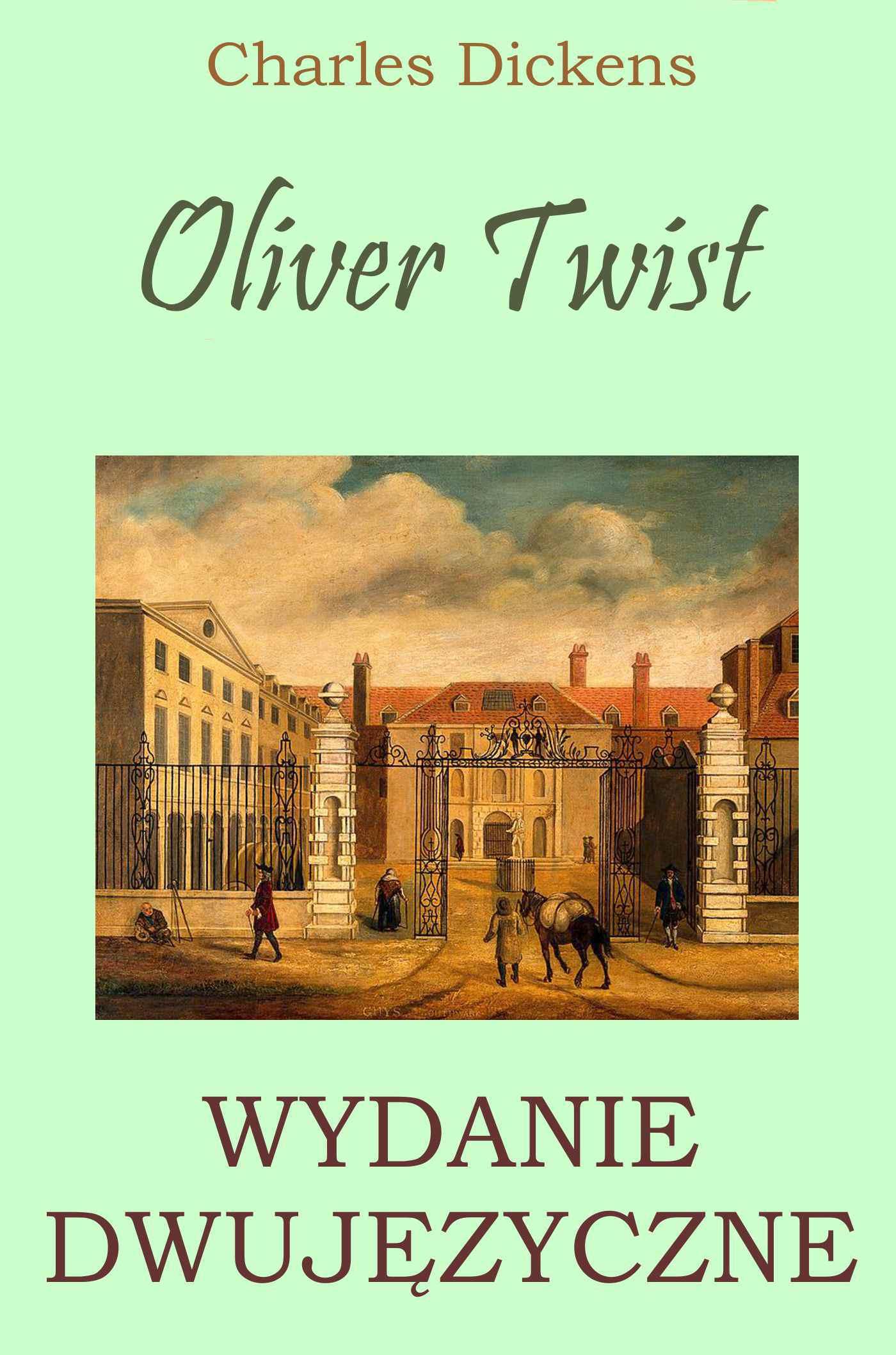 Oliver Twist. Wydanie dwujęzyczne