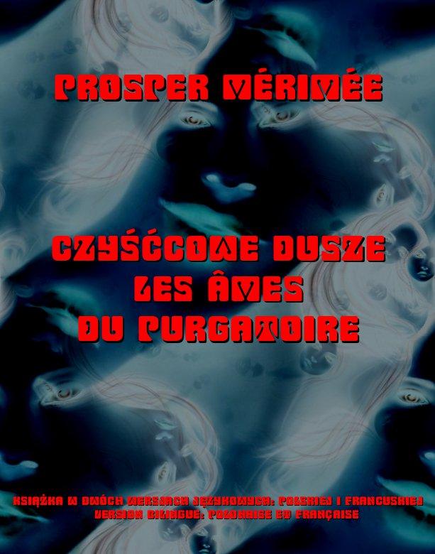 Czyśćcowe dusze. Les Ames du purgatoire - Ebook (Książka EPUB) do pobrania w formacie EPUB