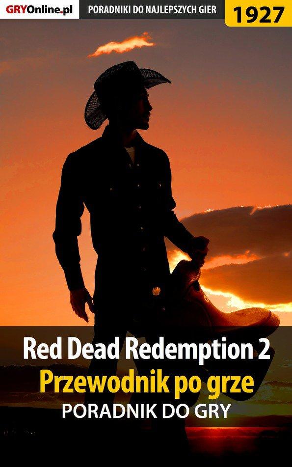 Red Dead Redemption 2 - przewodnik po grze - poradnik do gry - Ebook (Książka PDF) do pobrania w formacie PDF