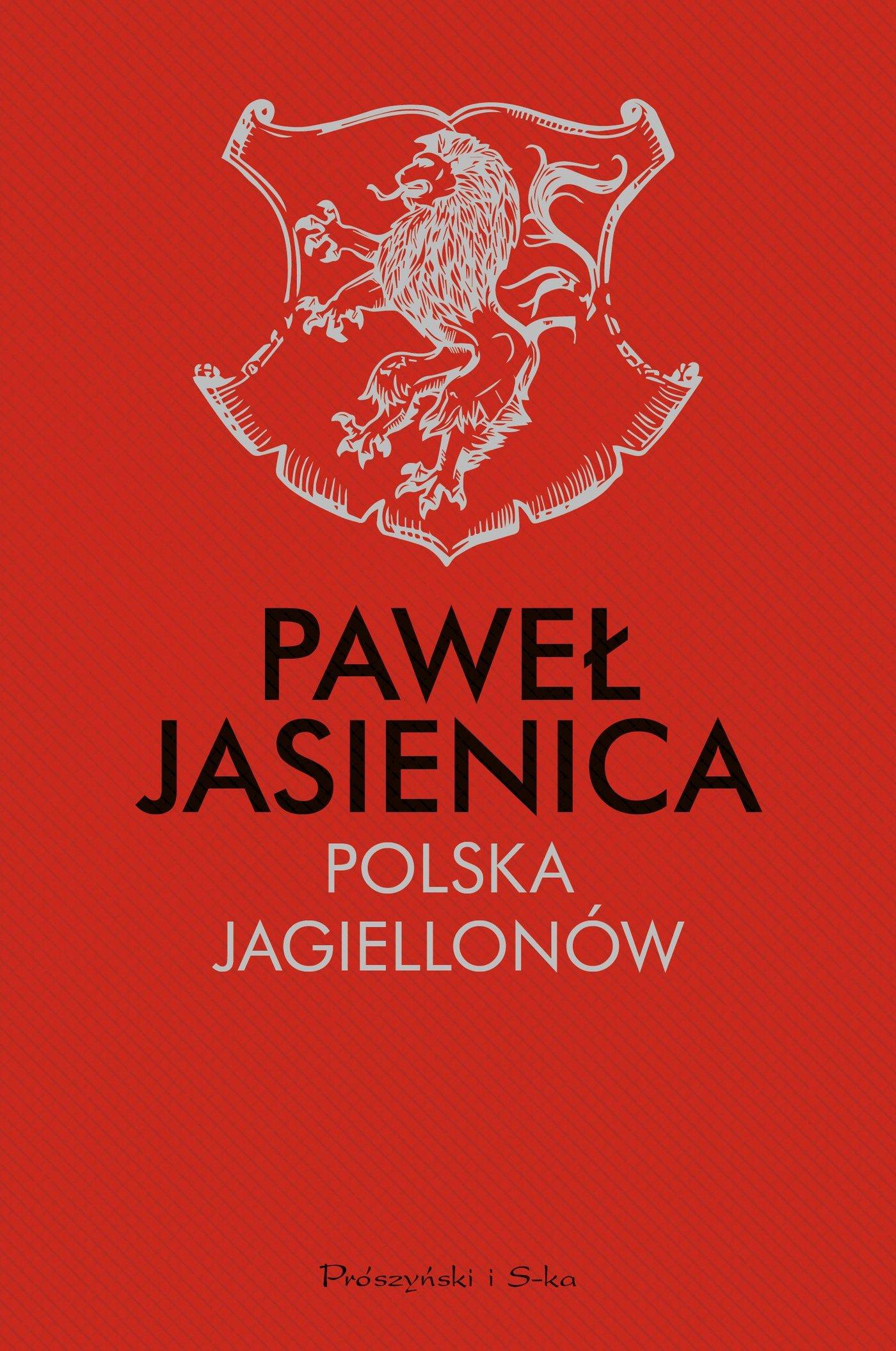 Polska Jagiellonów - Ebook (Książka na Kindle) do pobrania w formacie MOBI