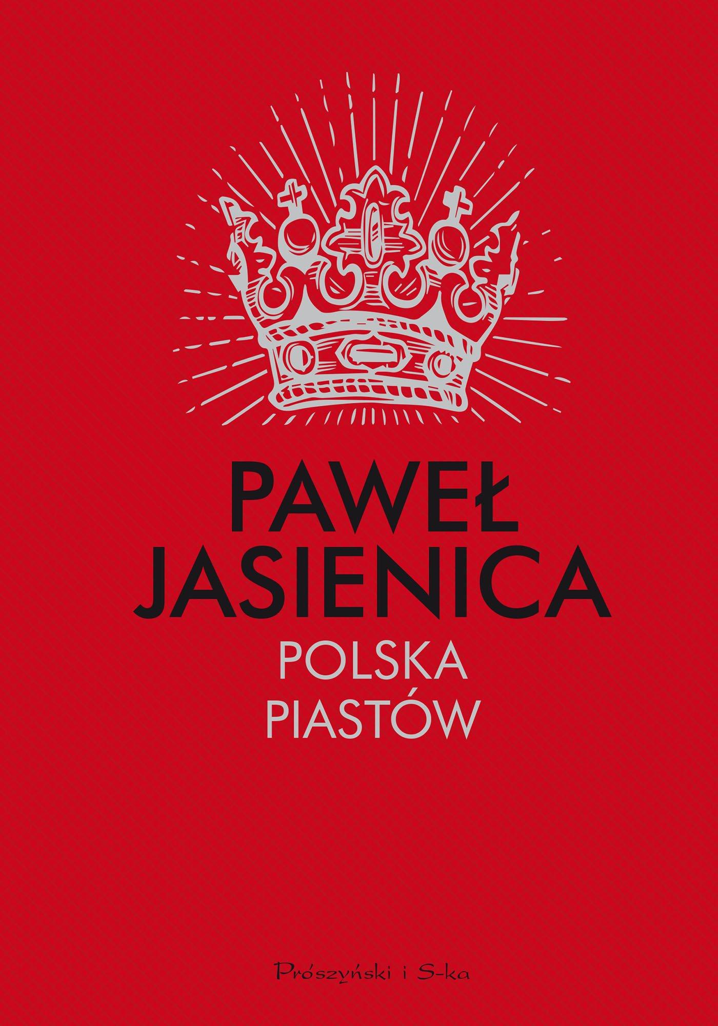Polska Piastów - Ebook (Książka na Kindle) do pobrania w formacie MOBI