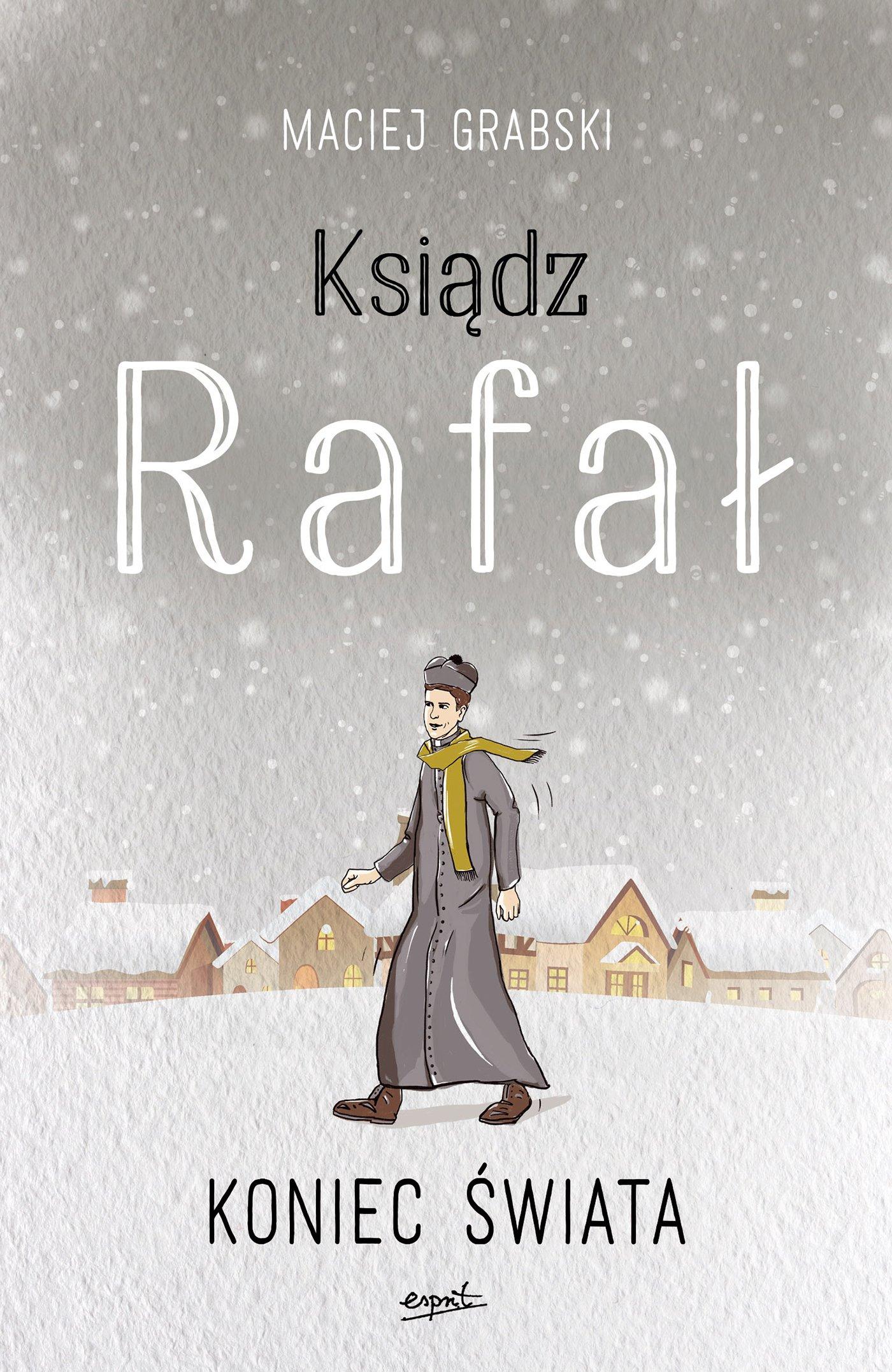 Ksiądz Rafał 3. Koniec świata - Ebook (Książka na Kindle) do pobrania w formacie MOBI