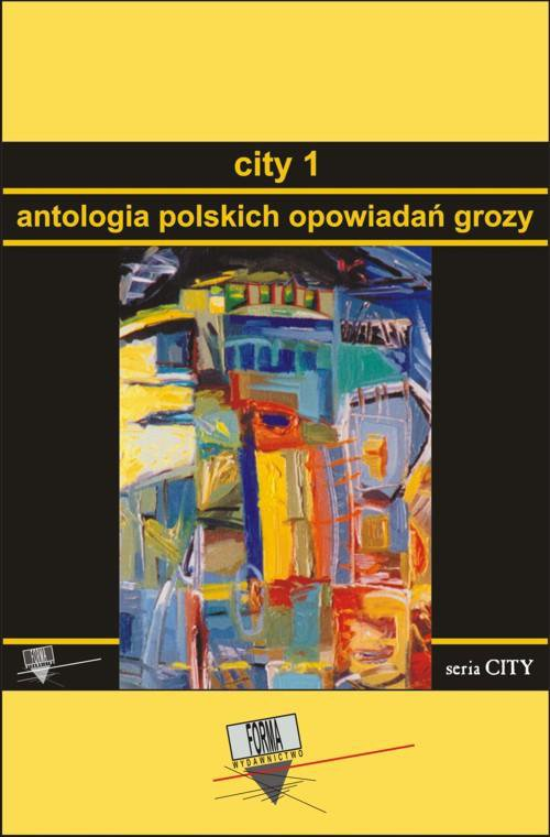 City 1. Antologia polskich opowiadań grozy - Ebook (Książka na Kindle) do pobrania w formacie MOBI