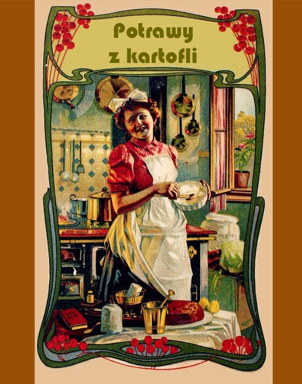 Potrawy z kartofli - Ebook (Książka na Kindle) do pobrania w formacie MOBI