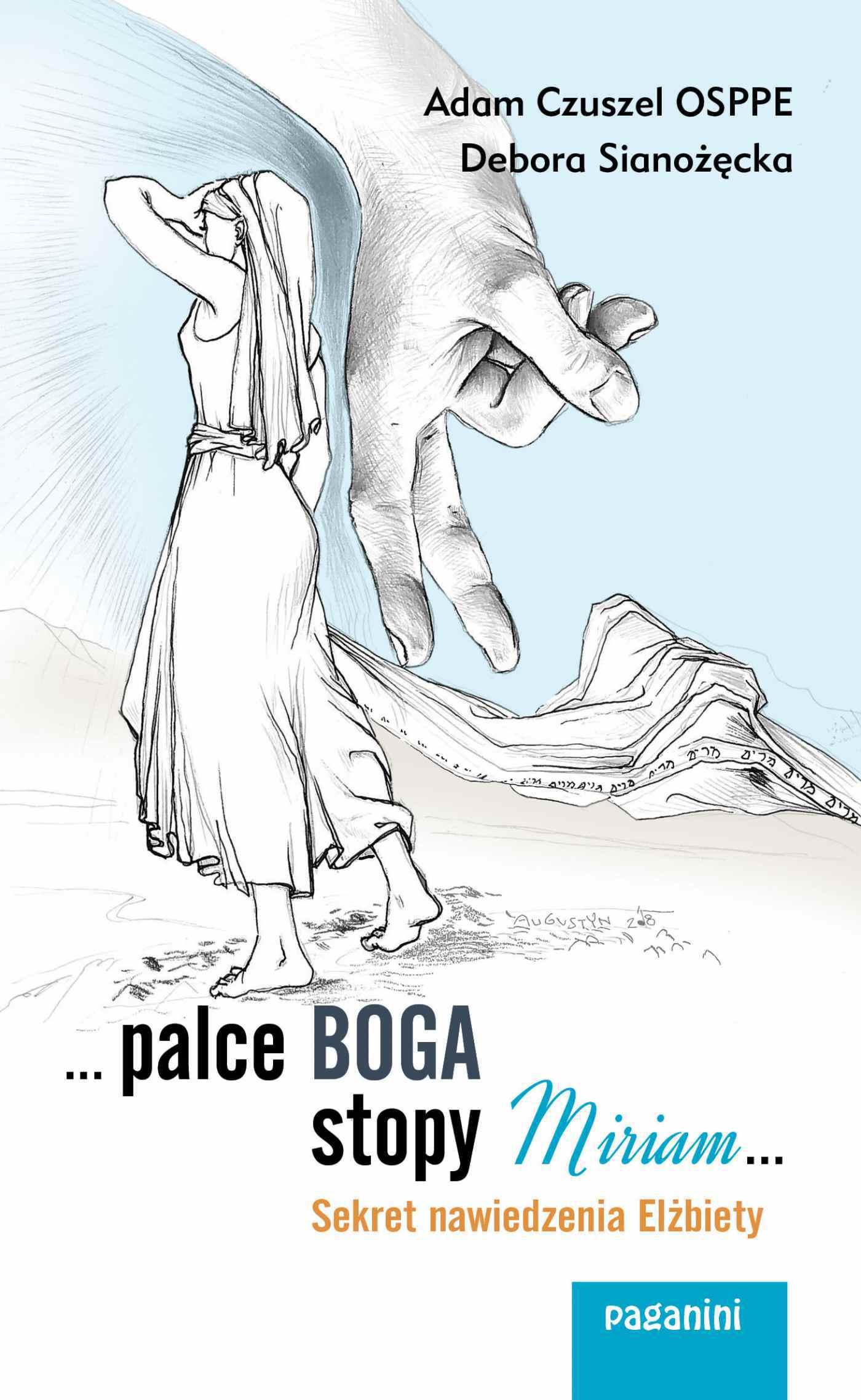 ...palce Boga, stopy Miriam... Sekret nawiedzenia Elżbiety - Ebook (Książka EPUB) do pobrania w formacie EPUB