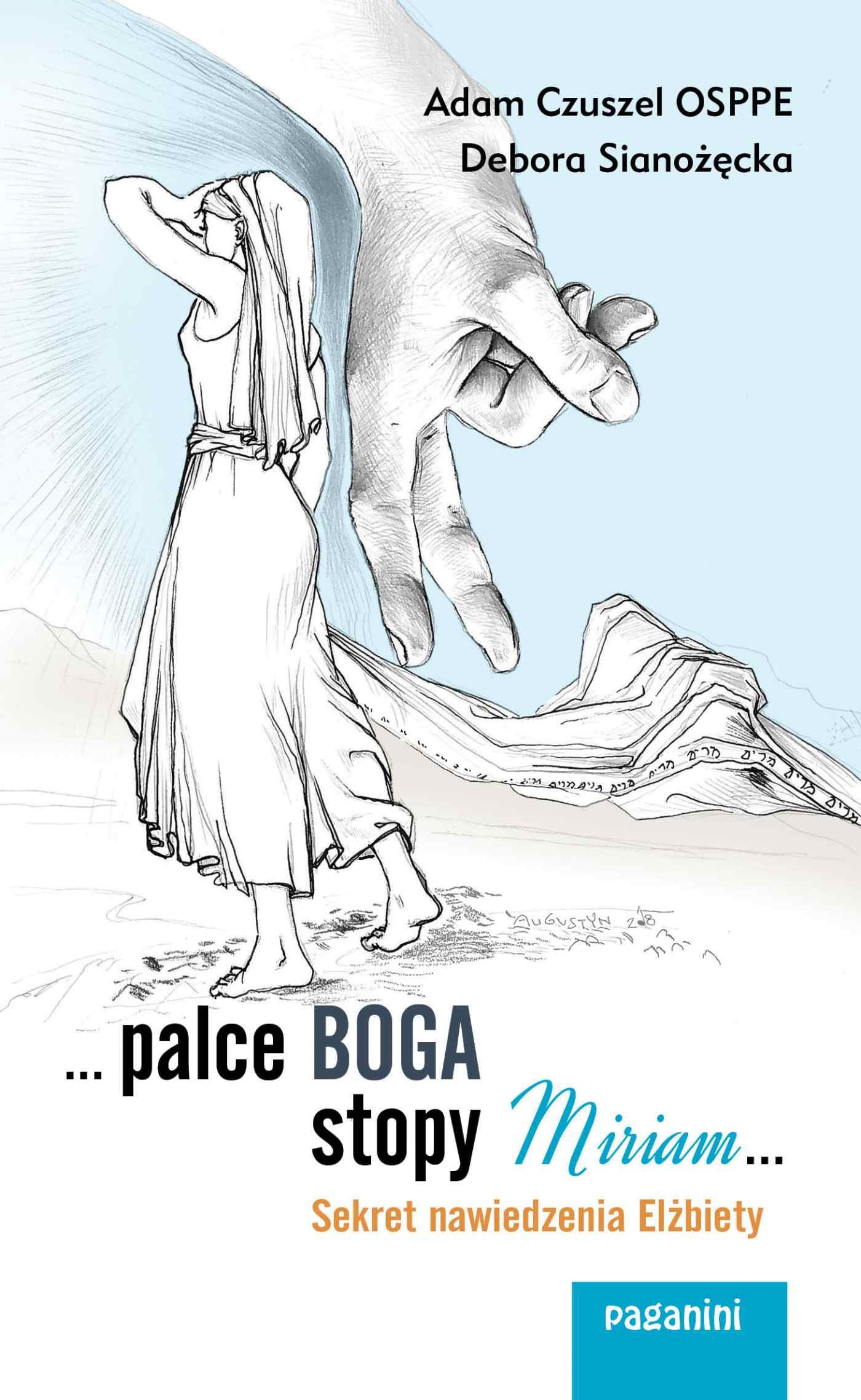 ...palce Boga, stopy Miriam... Sekret nawiedzenia Elżbiety - Ebook (Książka na Kindle) do pobrania w formacie MOBI