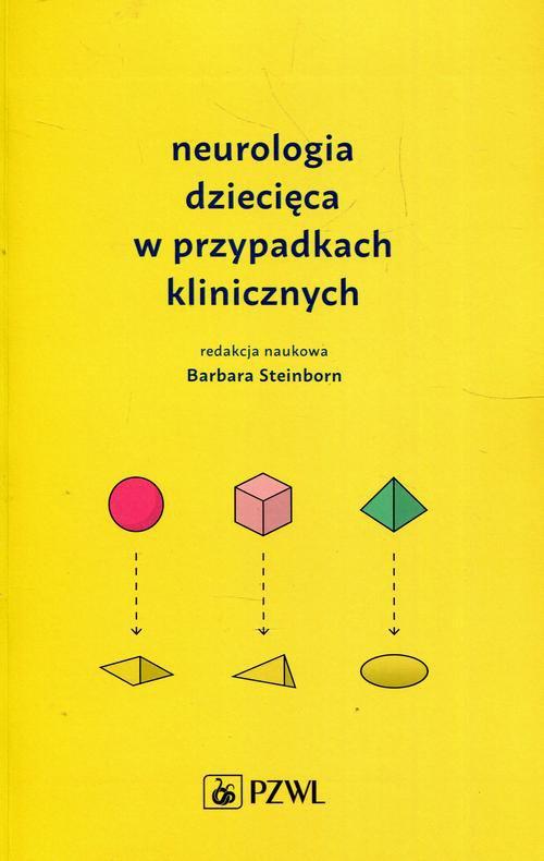 Neurologia dziecięca w przypadkach klinicznych - Ebook (Książka na Kindle) do pobrania w formacie MOBI