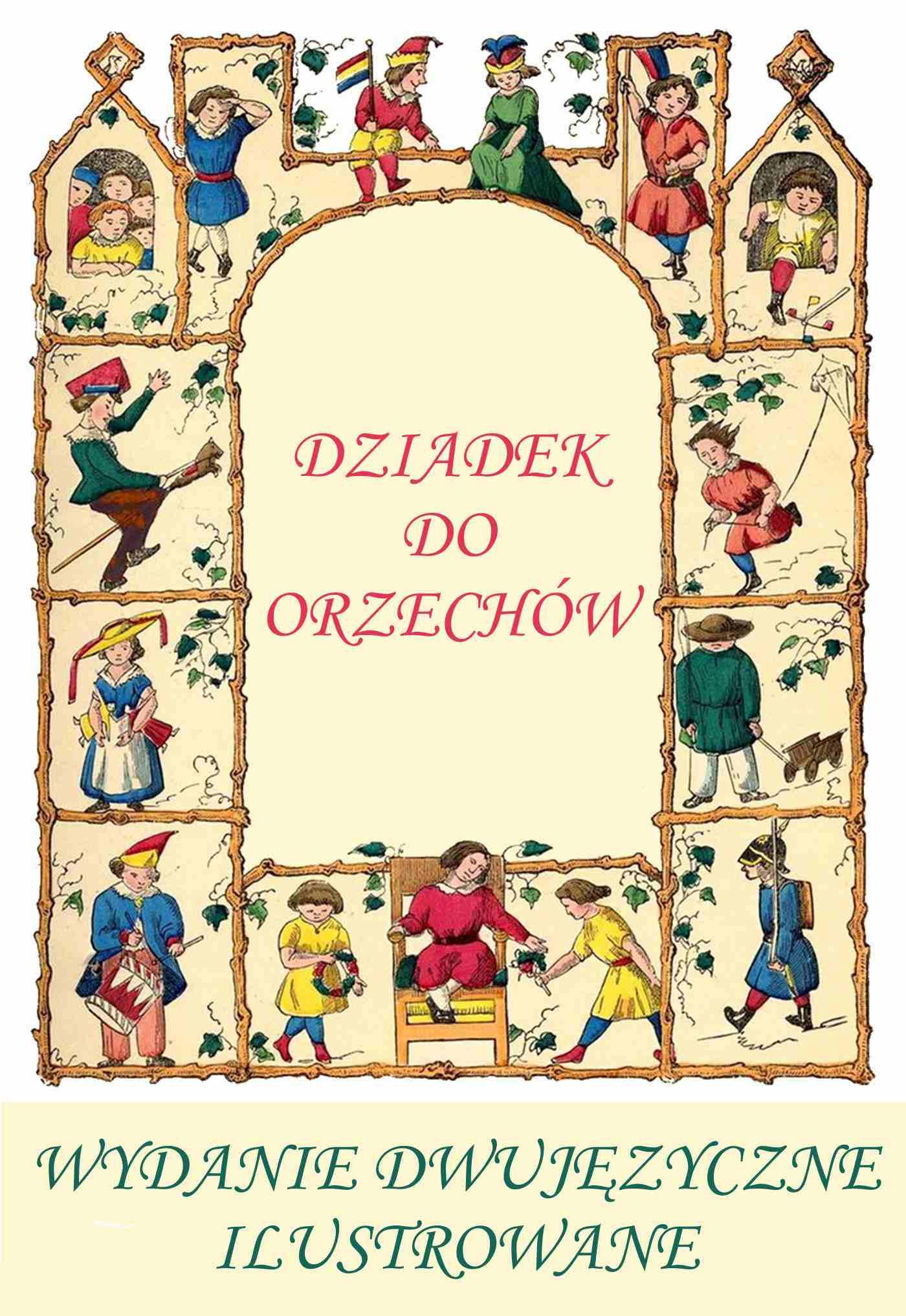 Niemiecki dla dzieci. Dziadek do orzechów. Wwydanie dwujęzyczne, ilustrowane - Ebook (Książka PDF) do pobrania w formacie PDF