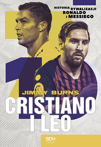 Cristiano i Leo. Historia rywalizacji Ronaldo i Messiego - Ebook (Książka na Kindle) do pobrania w formacie MOBI