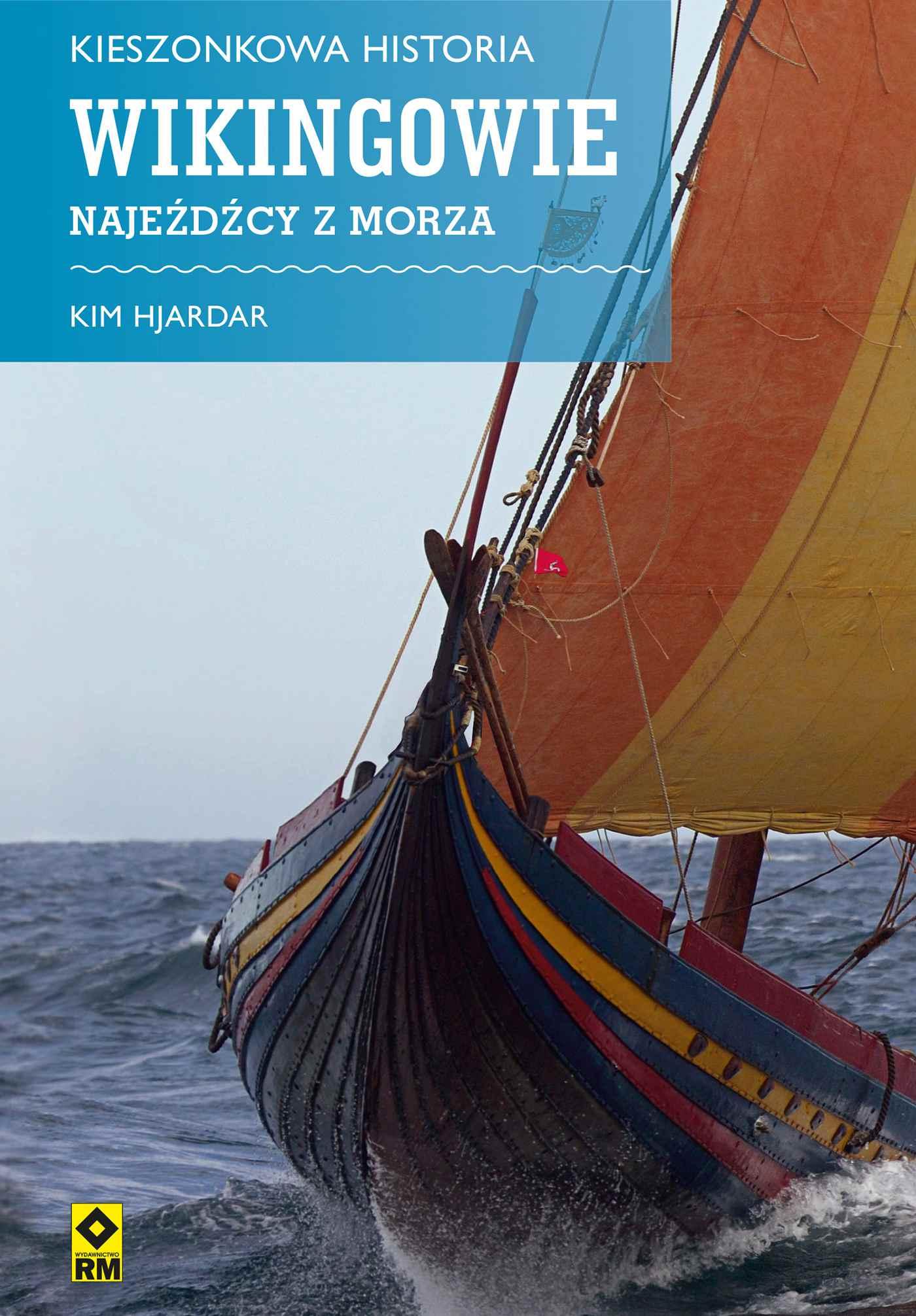 Wikingowie. Najeźdźcy z morza - Ebook (Książka na Kindle) do pobrania w formacie MOBI