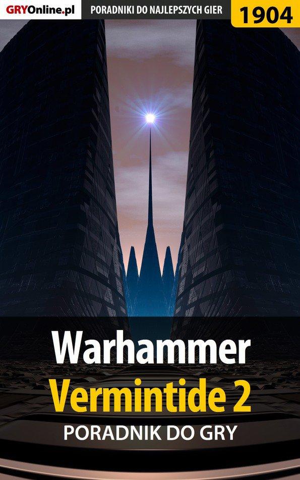 Warhammer Vermintide 2 - poradnik do gry - Ebook (Książka EPUB) do pobrania w formacie EPUB