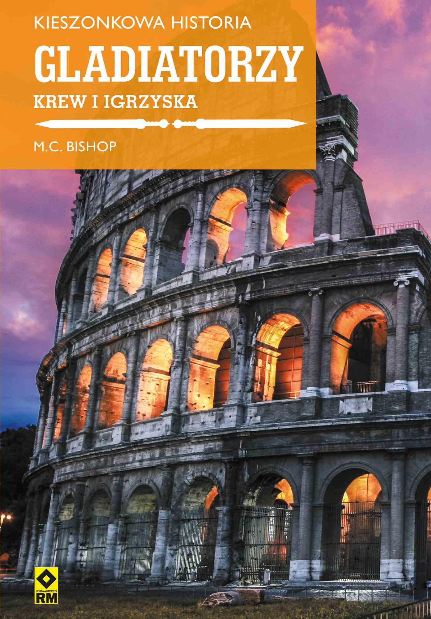 Gladiatorzy. Krew i igrzyska - Ebook (Książka EPUB) do pobrania w formacie EPUB