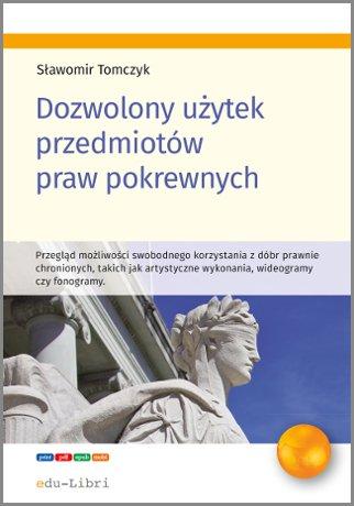 Dozwolony użytek przedmiotów praw pokrewnych - Ebook (Książka EPUB) do pobrania w formacie EPUB