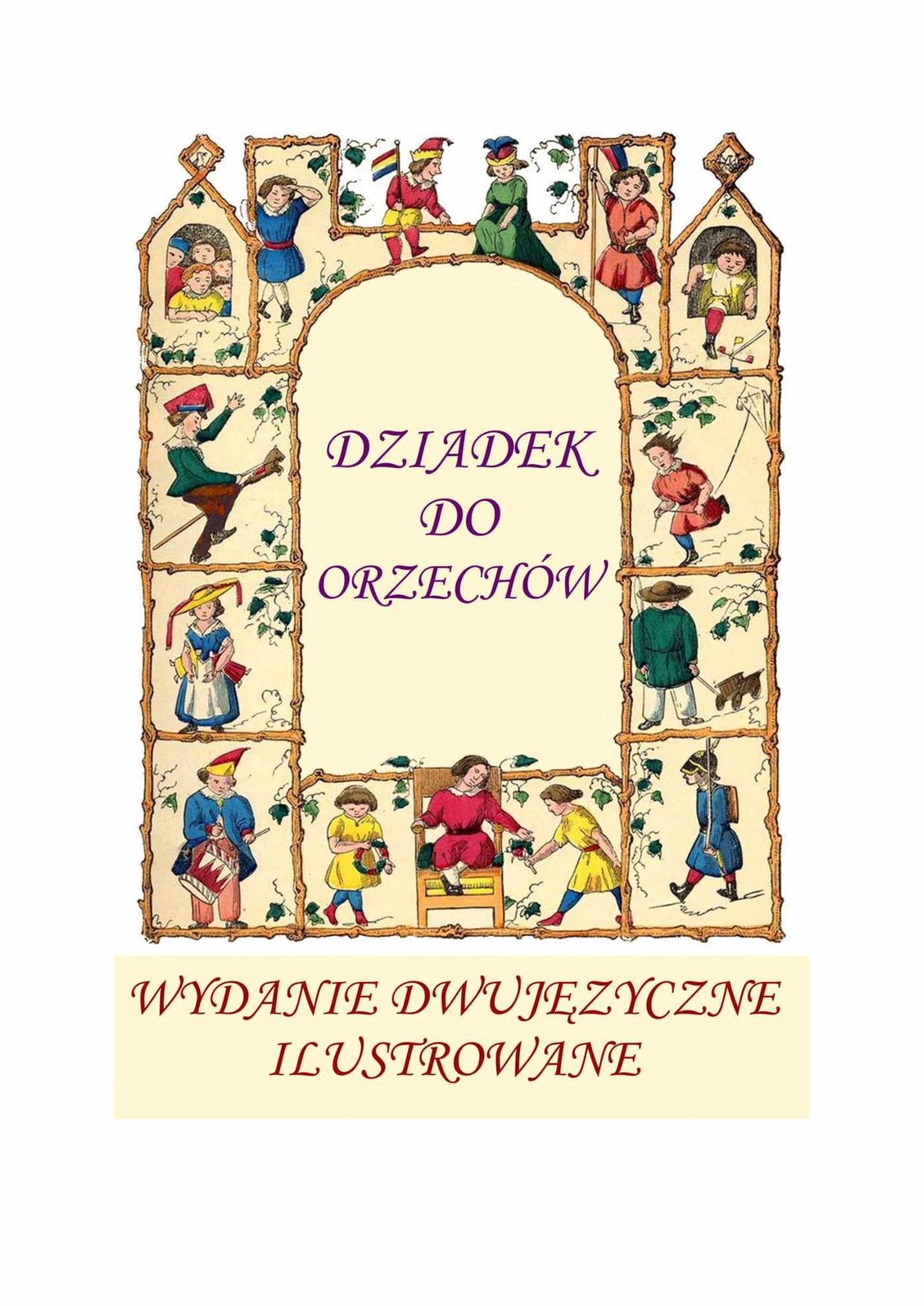 Angielski dla dzieci. Dziadek do orzechów. Wydane dwujęzyczne, ilustrowane - Ebook (Książka PDF) do pobrania w formacie PDF