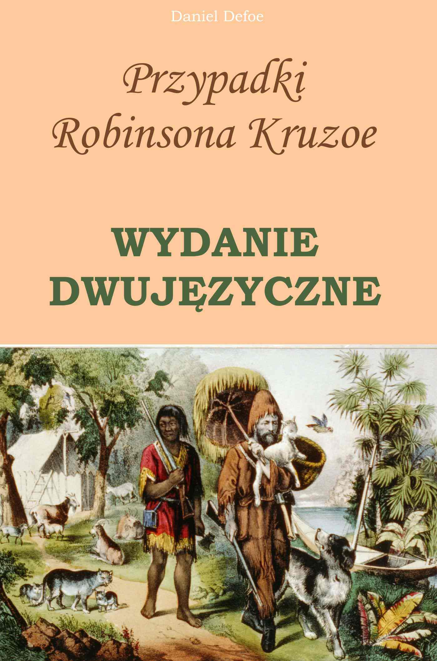 Przypadki Robinsona Kruzoe. Wydanie dwujęzyczne - Ebook (Książka PDF) do pobrania w formacie PDF