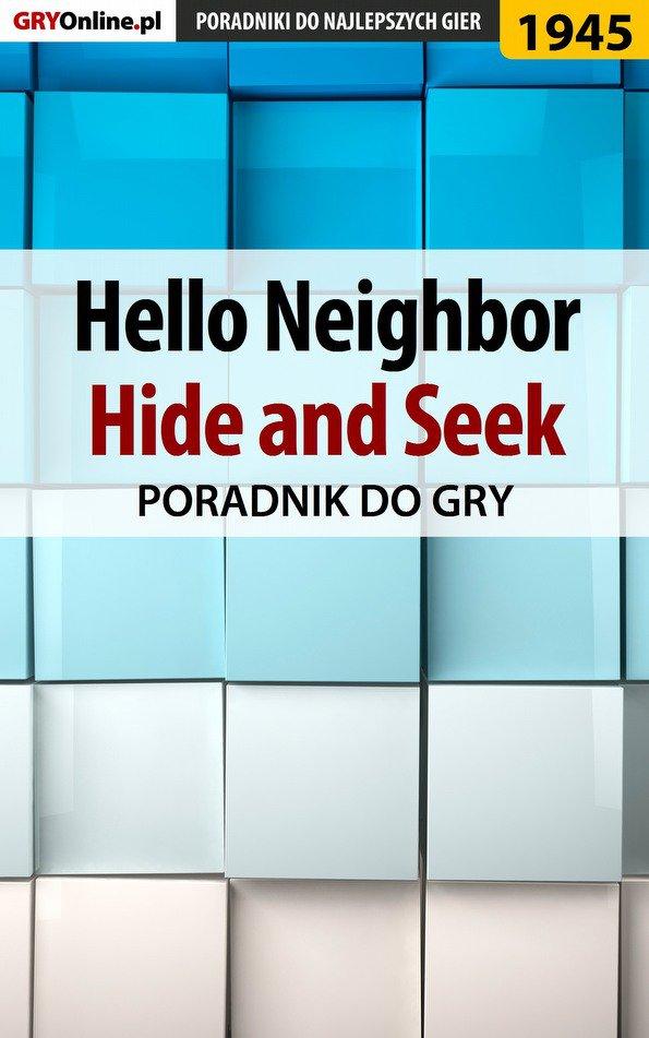Hello Neighbor Hide and Seek - poradnik do gry - Ebook (Książka PDF) do pobrania w formacie PDF