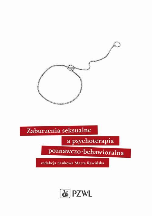 Zaburzenia seksualne a psychoterapia poznawczo-behawioralna - Ebook (Książka na Kindle) do pobrania w formacie MOBI