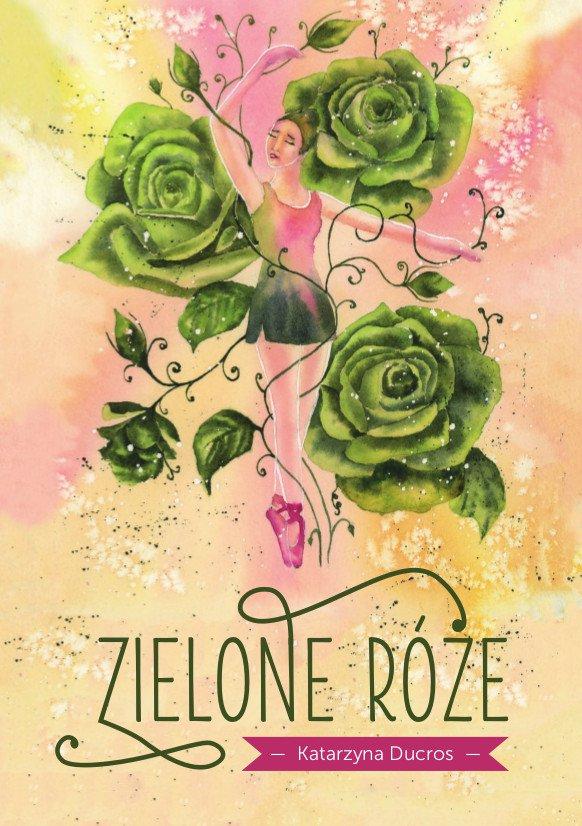 Zielone róże - Ebook (Książka na Kindle) do pobrania w formacie MOBI