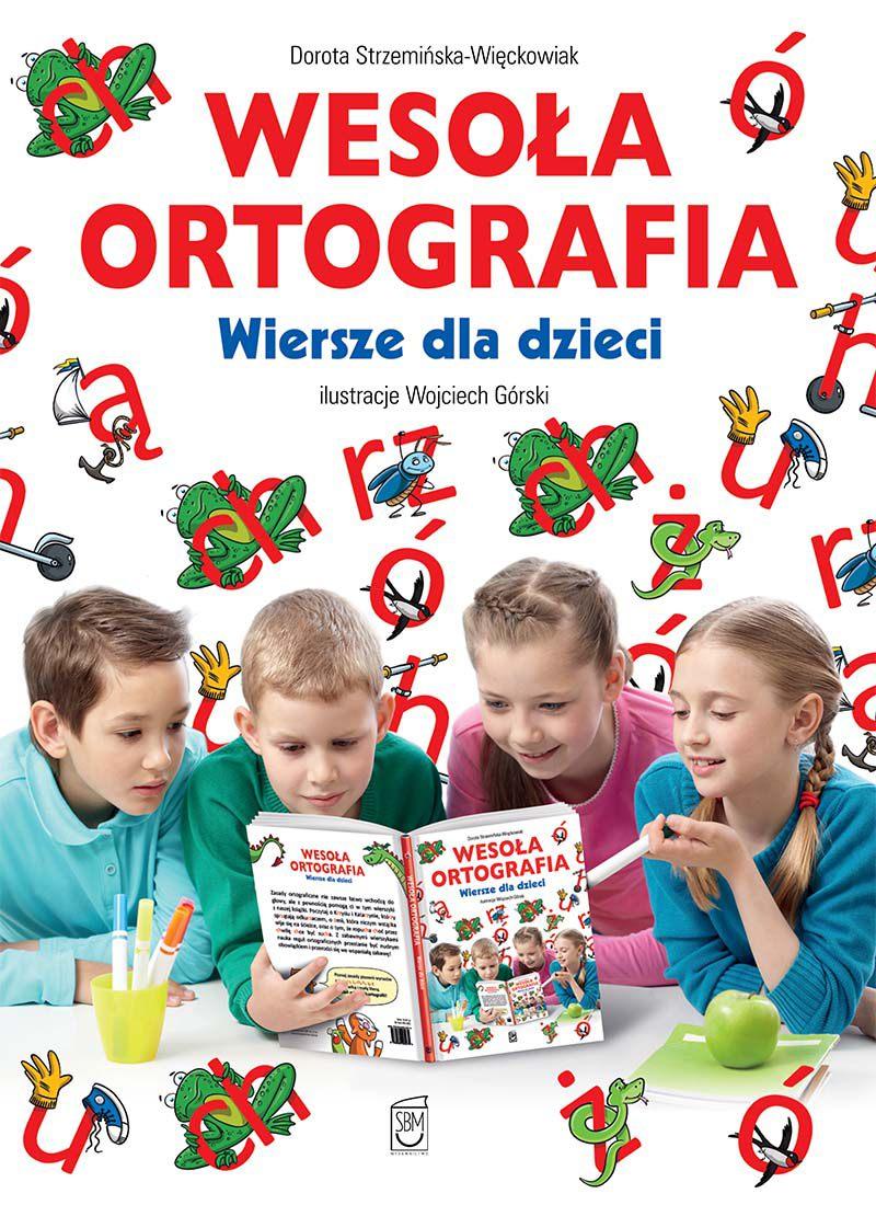 Wesoła ortografia. Wiersze dla dzieci - Ebook (Książka PDF) do pobrania w formacie PDF