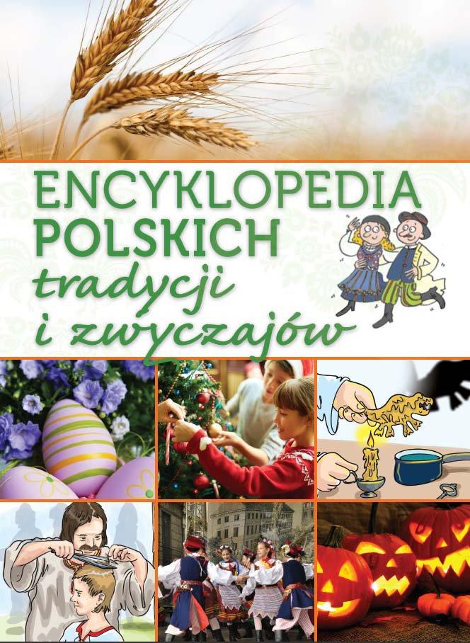 Encyklopedia polskich tradycji i zwyczajów - Ebook (Książka PDF) do pobrania w formacie PDF