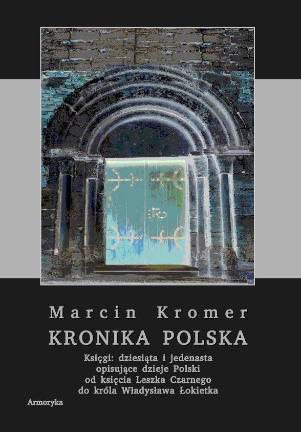 Kronika polska Marcina Kromera. Tom 4 - Ebook (Książka PDF) do pobrania w formacie PDF