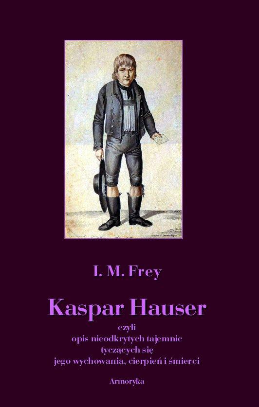 Kaspar Hauser - Ebook (Książka PDF) do pobrania w formacie PDF