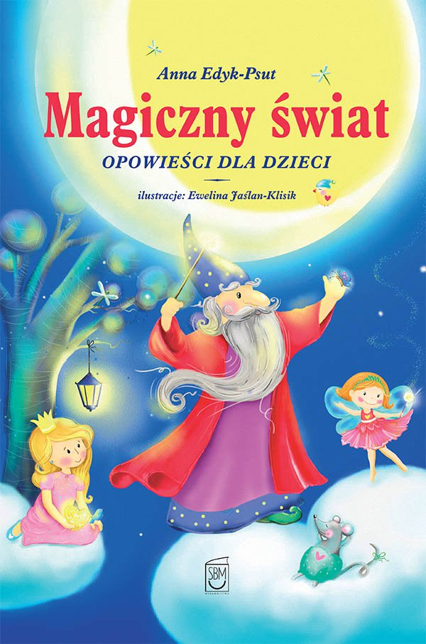 Magiczny świat. Opowieści dla dzieci - Ebook (Książka PDF) do pobrania w formacie PDF