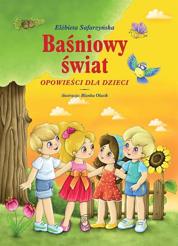 Baśniowy świat. Opowieści dla dzieci - Ebook (Książka PDF) do pobrania w formacie PDF