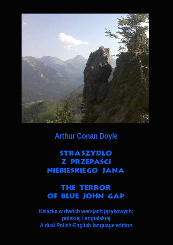 Straszydło z Przepaści Niebieskiego Jana. The Terror of Blue John Gap - Ebook (Książka na Kindle) do pobrania w formacie MOBI