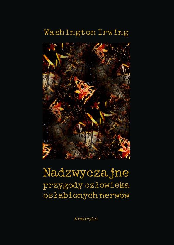 Nadzwyczajne przygody człowieka osłabionych nerwów - Ebook (Książka PDF) do pobrania w formacie PDF
