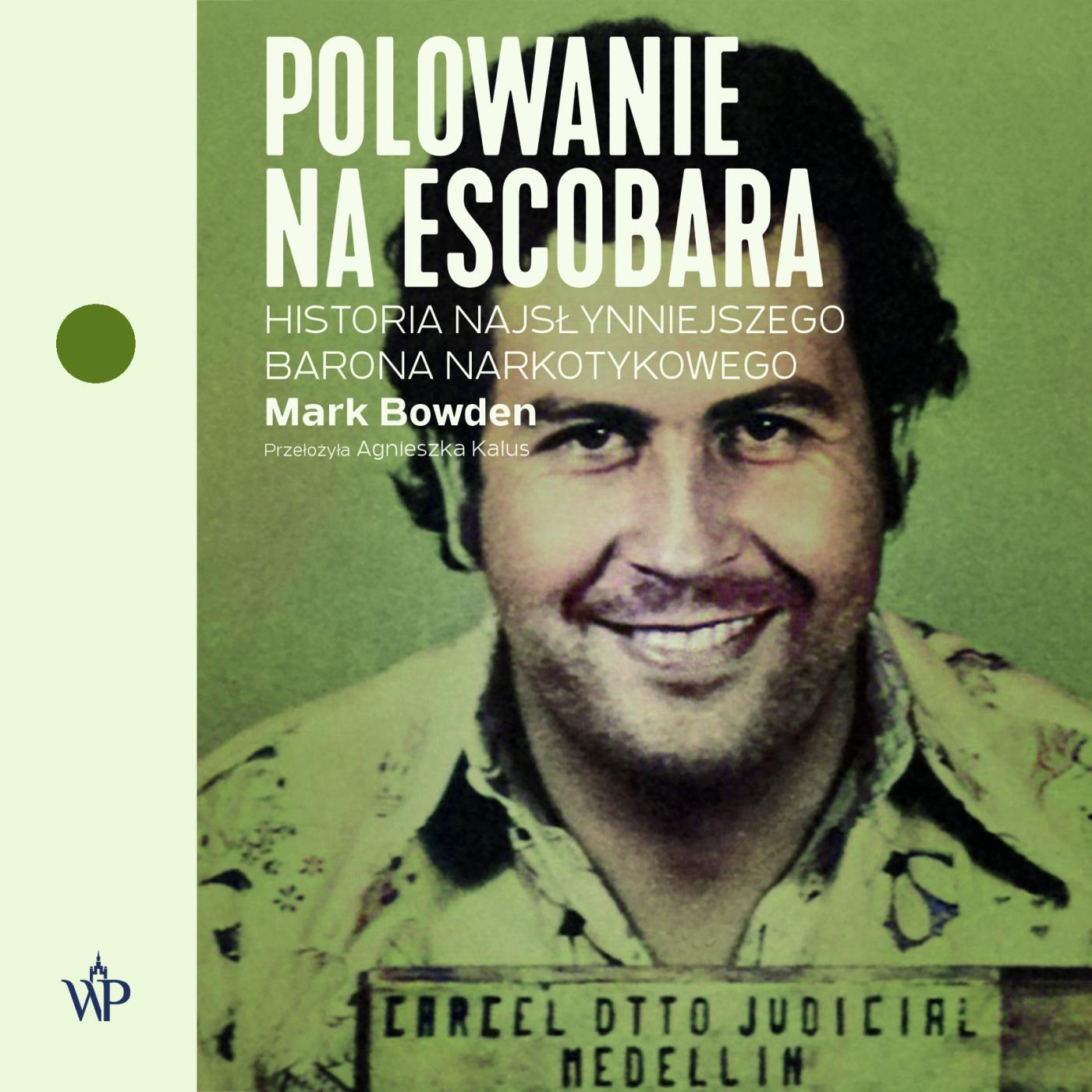 Polowanie na Escobara - Audiobook (Książka audio MP3) do pobrania w całości w archiwum ZIP