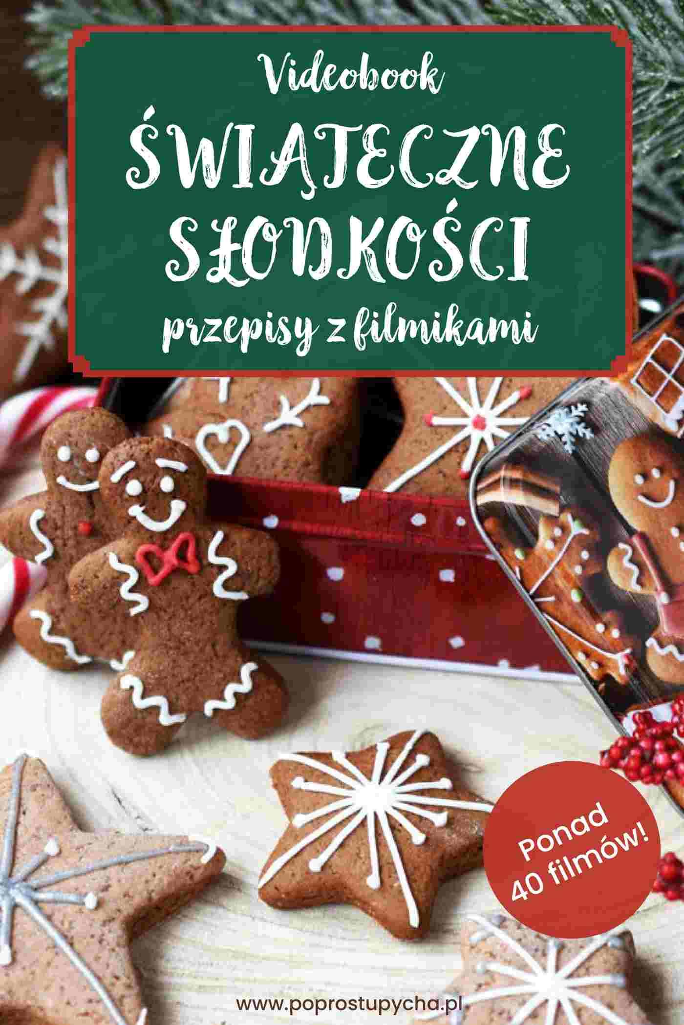 Świąteczne słodkości - przepisy z filmikami - Ebook (Książka PDF) do pobrania w formacie PDF