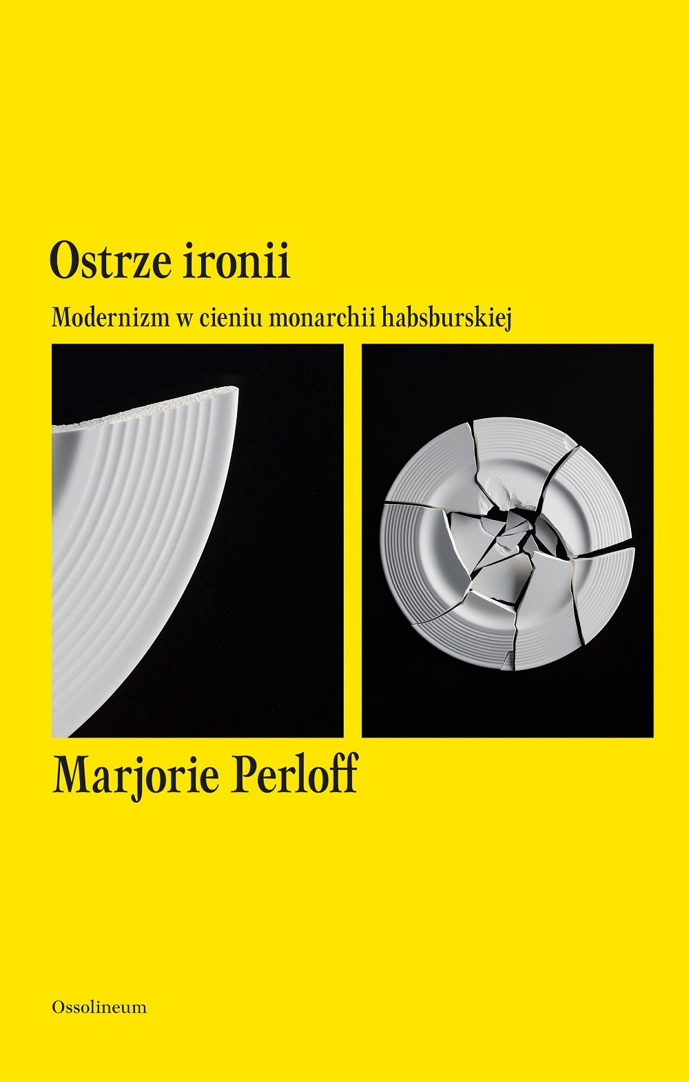 Ostrze ironii. Modernizm w cieniu monarchii habsburskiej - Ebook (Książka EPUB) do pobrania w formacie EPUB