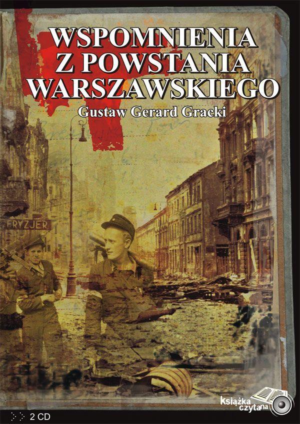 Wspomnienia z Powstania Warszawskiego - Audiobook (Książka audio MP3) do pobrania w całości w archiwum ZIP