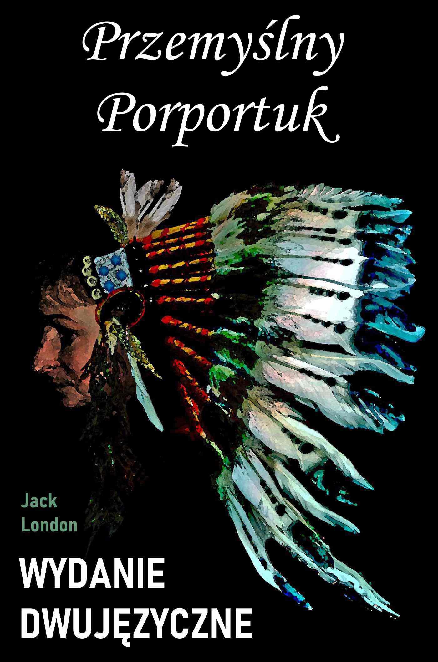 Przemyślny Porportuk. Wydanie dwujęzyczne - Ebook (Książka PDF) do pobrania w formacie PDF