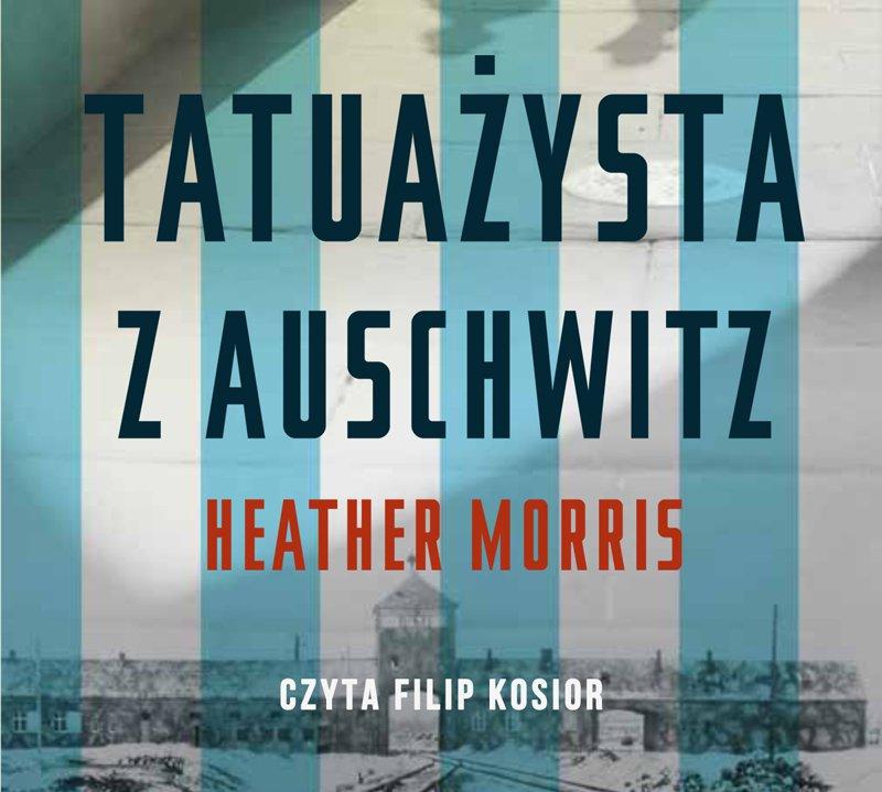 Tatuażysta z Auschwitz - Audiobook (Książka audio MP3) do pobrania w całości w archiwum ZIP