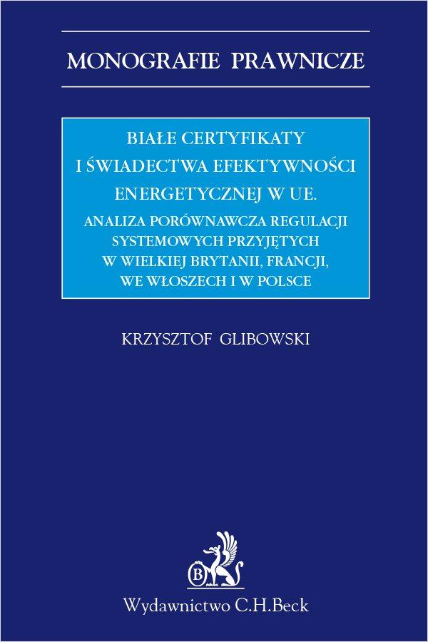Białe certyfikaty i świadectwa efektywności energetycznej w UE - Ebook (Książka PDF) do pobrania w formacie PDF