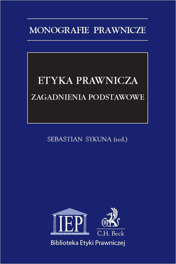 Etyka prawnicza. Zagadnienia podstawowe - Ebook (Książka PDF) do pobrania w formacie PDF