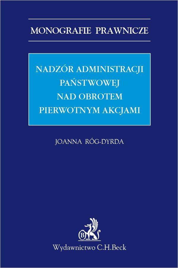 Nadzór administracji państwowej nad obrotem pierwotnym akcjami - Ebook (Książka PDF) do pobrania w formacie PDF