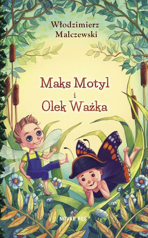 Maks Motyl i Olek Ważka - Ebook (Książka na Kindle) do pobrania w formacie MOBI