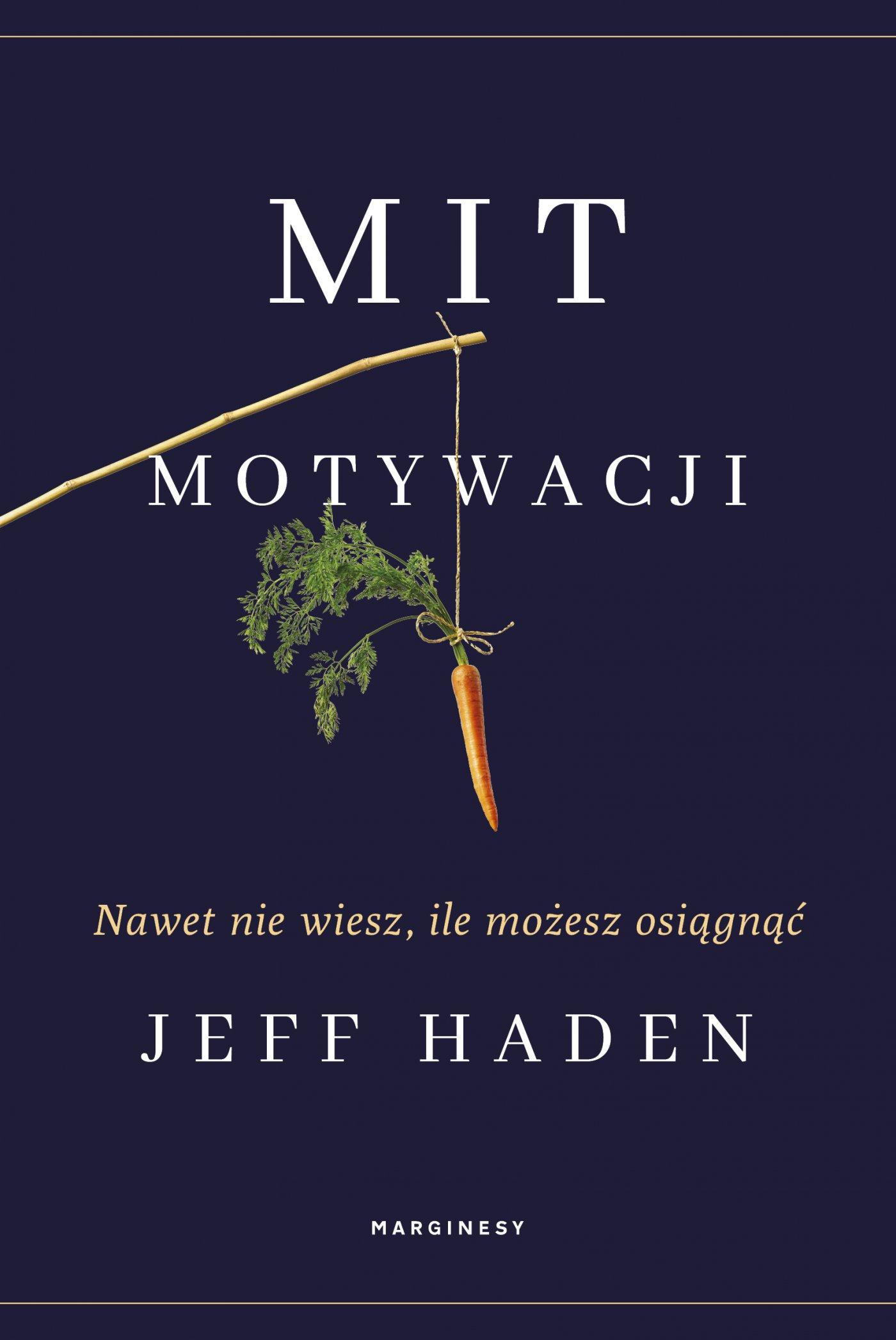 Mit motywacji - Ebook (Książka na Kindle) do pobrania w formacie MOBI