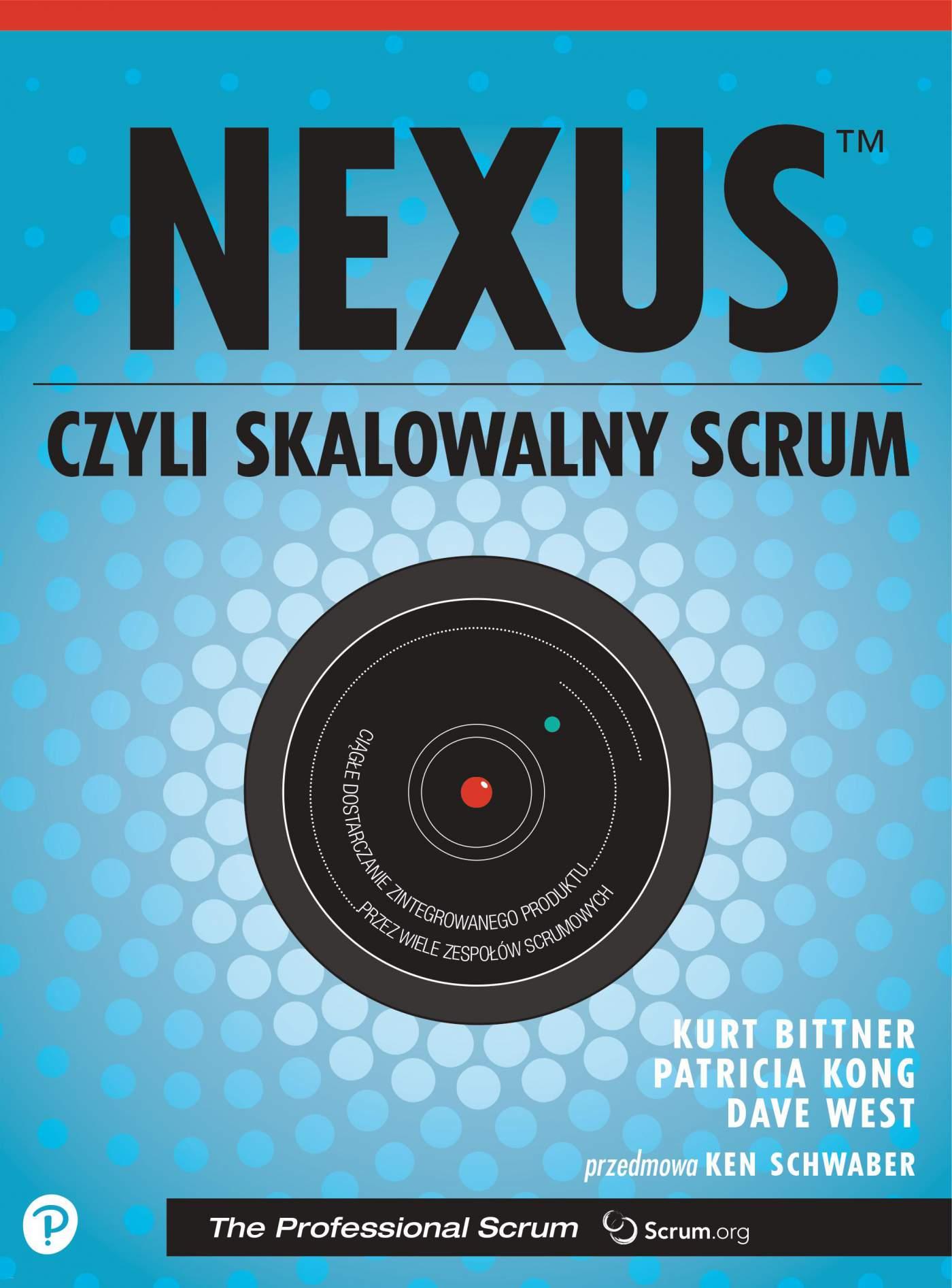 Nexus, czyli skalowalny Scrum - Ebook (Książka PDF) do pobrania w formacie PDF