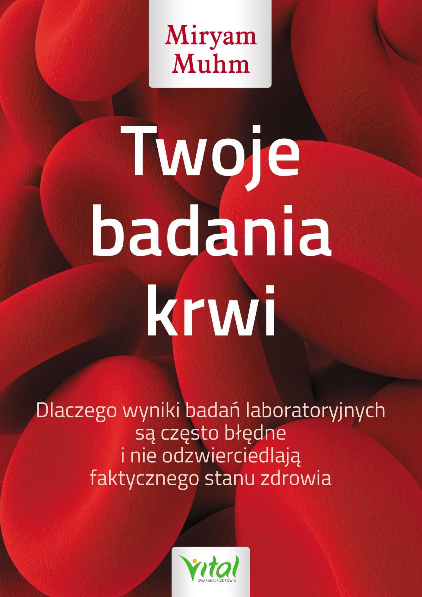 Twoje badania krwi - Ebook (Książka EPUB) do pobrania w formacie EPUB