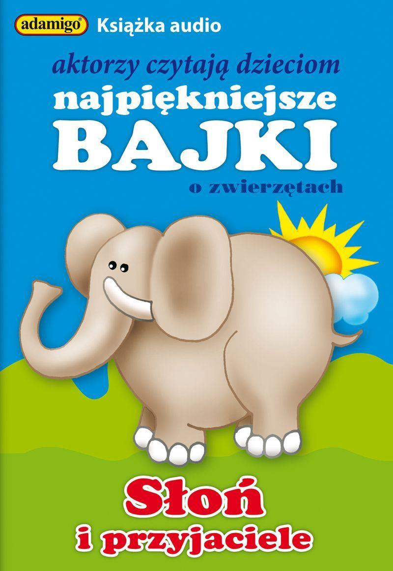 Słoń i przyjaciele - Audiobook (Książka audio MP3) do pobrania w całości w archiwum ZIP
