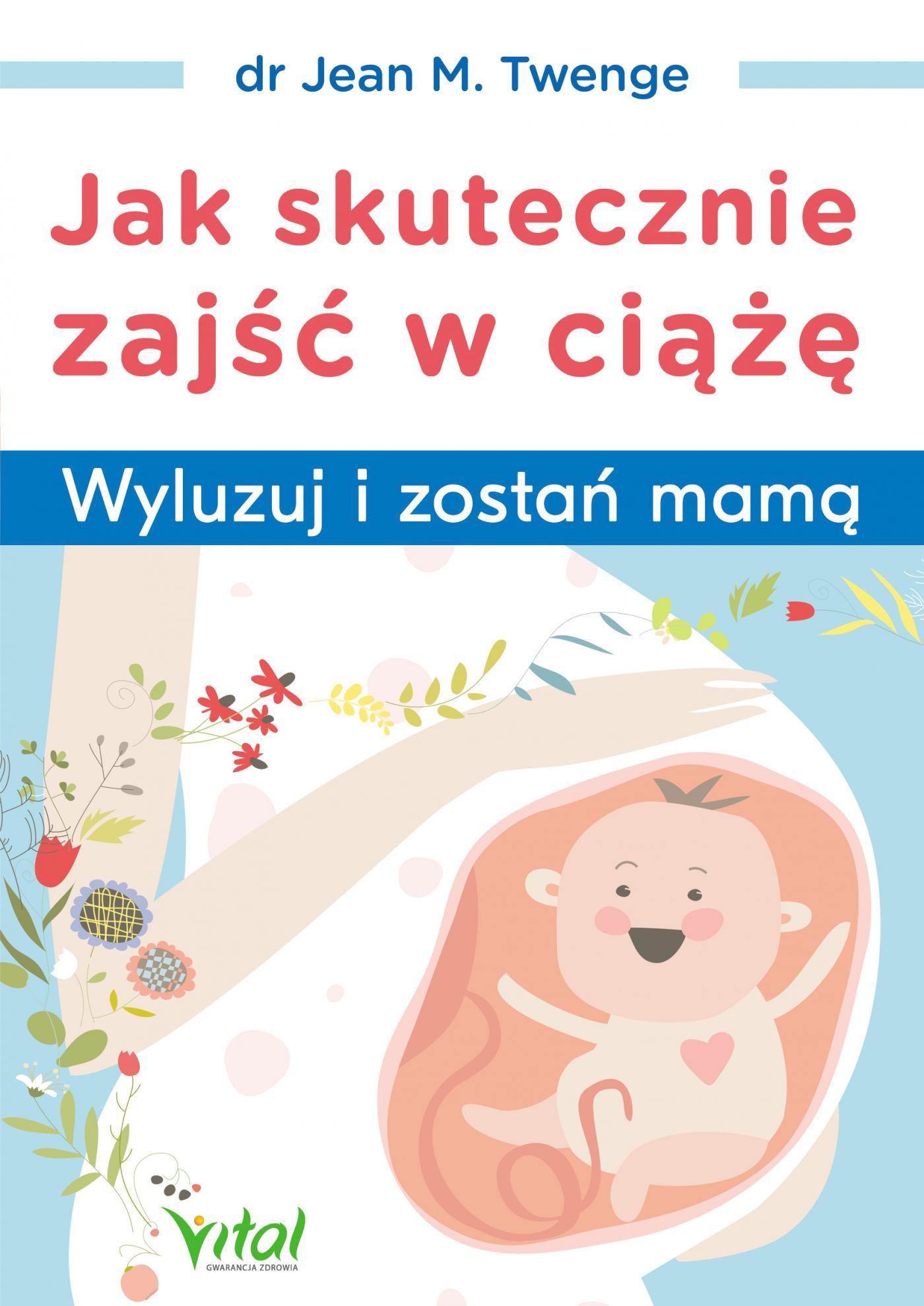 Jak skutecznie zajść w ciążę - Ebook (Książka EPUB) do pobrania w formacie EPUB