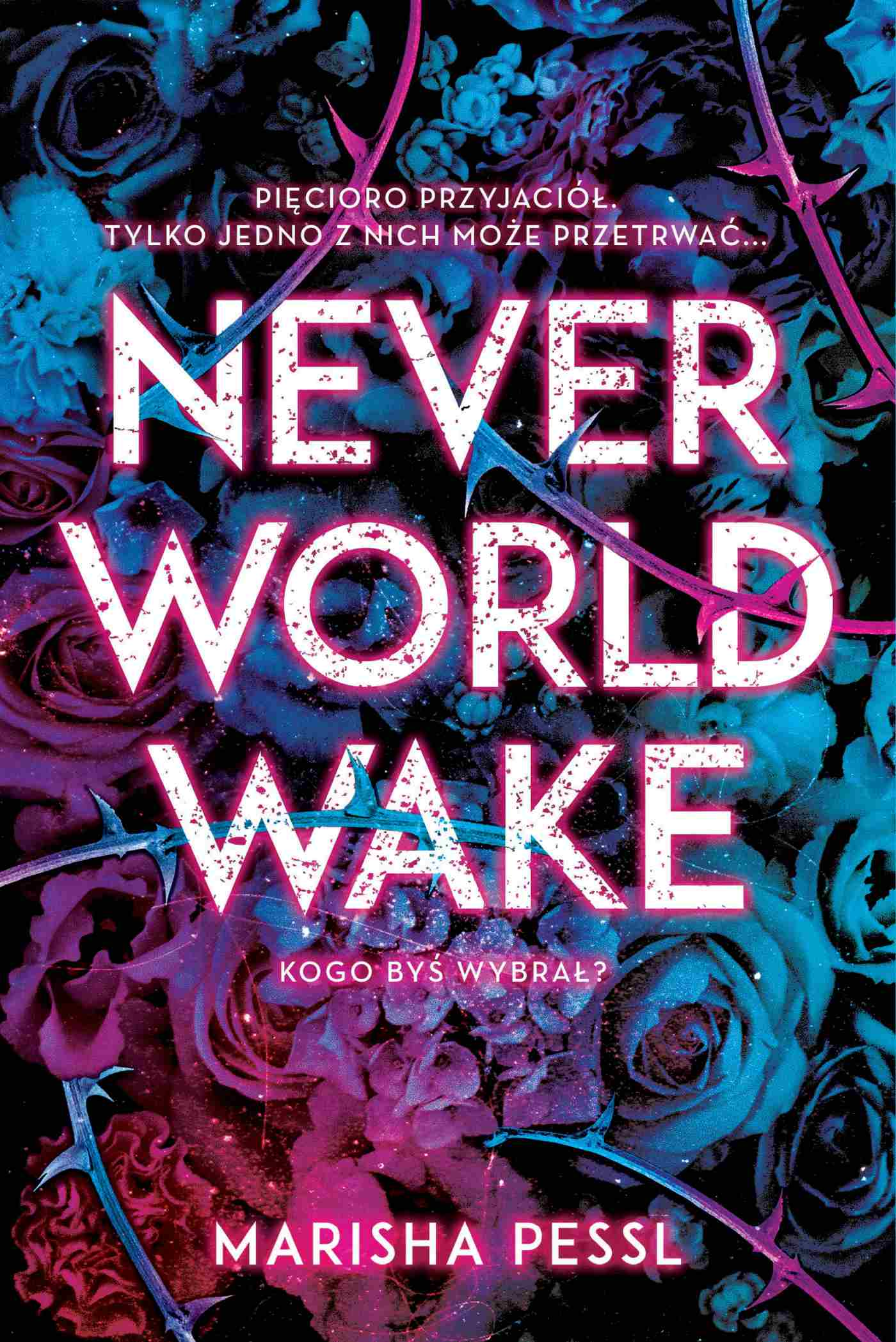 Neverworld Wake - Ebook (Książka EPUB) do pobrania w formacie EPUB