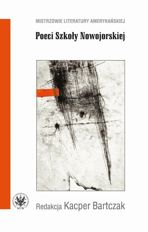Poeci Szkoły Nowojorskiej - Ebook (Książka PDF) do pobrania w formacie PDF