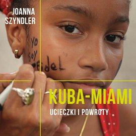 Kuba-Miami - Audiobook (Książka audio MP3) do pobrania w całości w archiwum ZIP