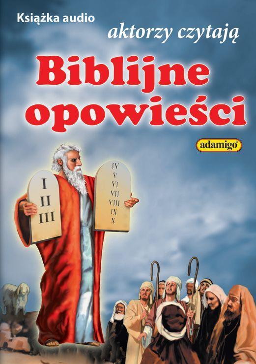 Opowieści Biblijne - Audiobook (Książka audio MP3) do pobrania w całości w archiwum ZIP