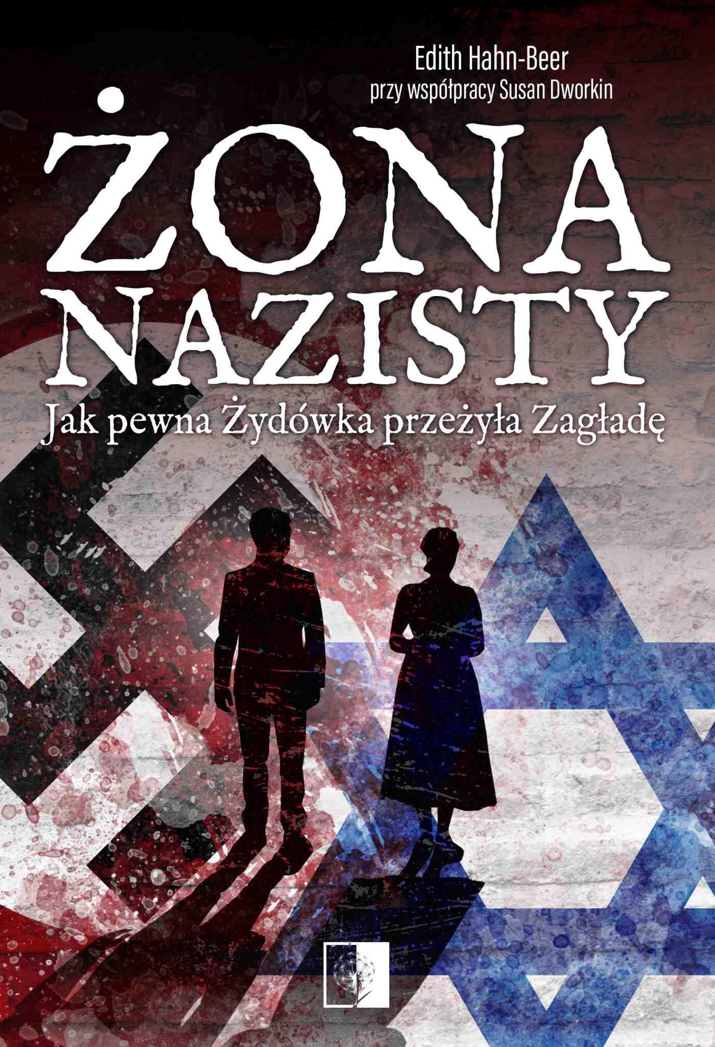 Żona nazisty. Jak pewna Żydówka przeżyła Zagładę - Ebook (Książka EPUB) do pobrania w formacie EPUB